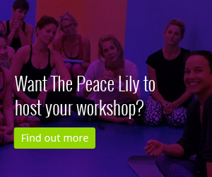 Want The Peace Lily to host your workshop? Find out more by clicking here.